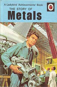 Cover of the Ladybird book of The Story of Metals