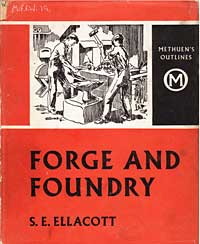Forge and Foundry - the Methuen book on foundry cover